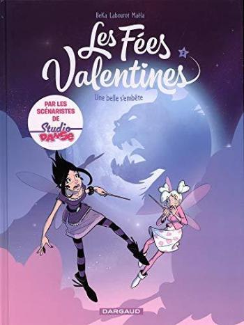 Couverture de l'album Les Fées Valentines - 3. Une belle s'embête