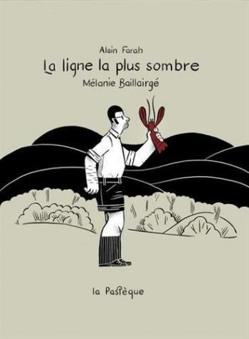 Couverture de l'album La Ligne la plus sombre (One-shot)