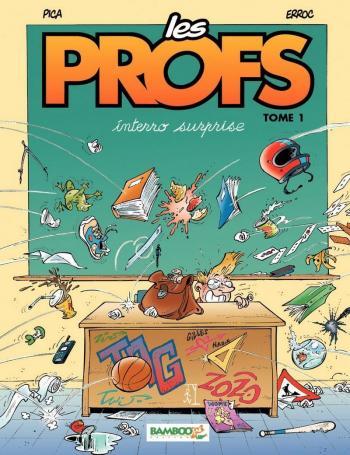 Couverture de l'album Les Profs - 1. Interro surprise