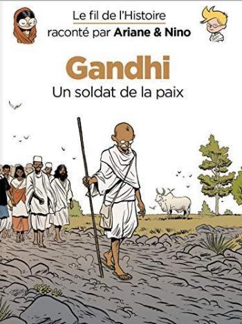 Couverture de l'album Le Fil de l'Histoire raconté par Ariane & Nino - 16. Gandhi