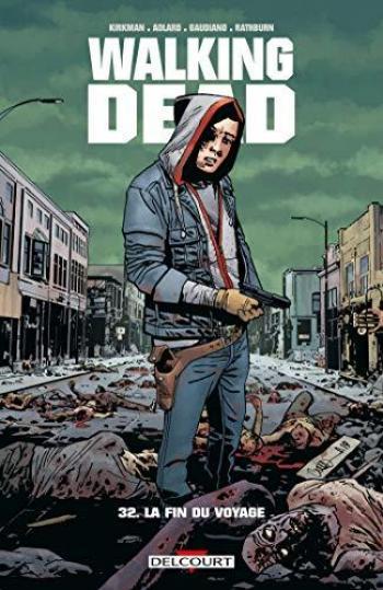 Couverture de l'album Walking Dead - 32. La fin du voyage