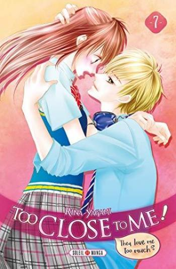Couverture de l'album Too Close to Me - 7. Tome 7