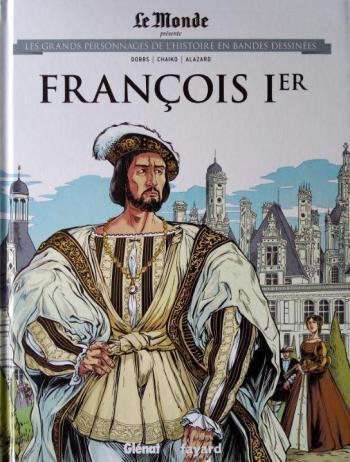 Couverture de l'album Les Grands Personnages de l'Histoire en BD - 20. François 1er