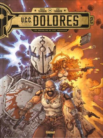 Couverture de l'album U.C.C. Dolores - 2. Les Orphelins de Fort Messaoud
