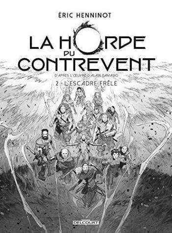 Couverture de l'album La Horde du contrevent - 2. L'Escadre frêle