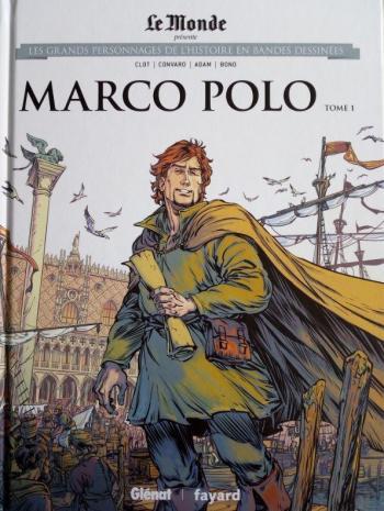 Couverture de l'album Les Grands Personnages de l'Histoire en BD - 21. Marco Polo - Tome 1 (1254 - 1324)