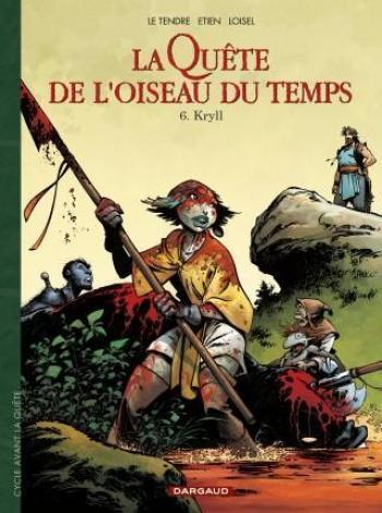 Couverture de l'album La Quête de l'Oiseau du Temps - Avant la Quête - 6. Kryll