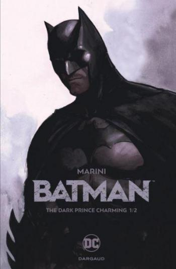 Couverture de l'album Batman (Marini) - 1. The dark prince charming