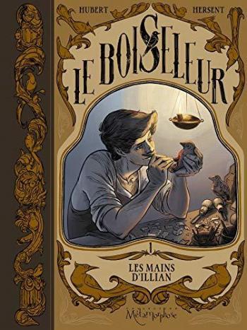 Couverture de l'album Le Boiseleur - 1. Les mains d'Illian