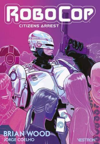 Couverture de l'album Vestron - 16. RoboCop: Citizens Arrest