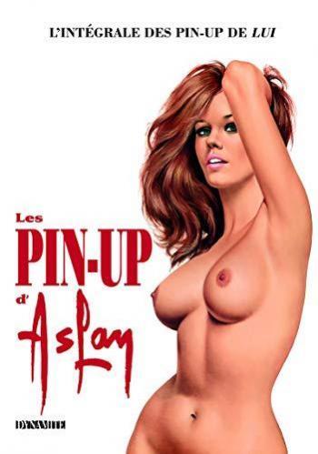 Couverture de l'album Les Pin-up d'Aslan - L'intégrale des pin-up de Lui (One-shot)