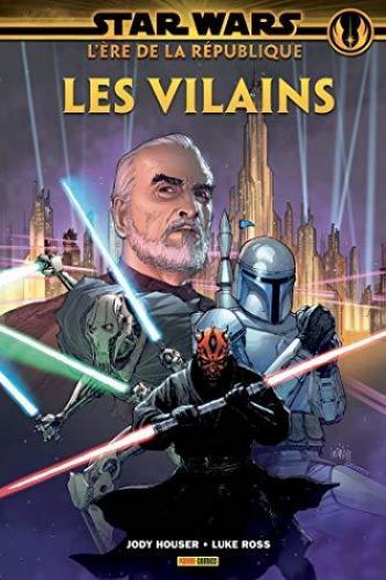 Couverture de l'album Star Wars - L'ère de la république - 2. Les Vilains