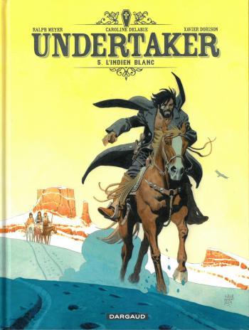 Couverture de l'album Undertaker - 5. L'Indien blanc
