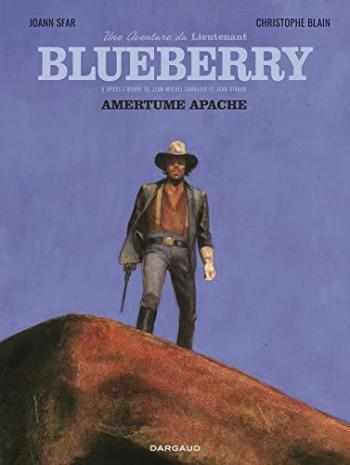Couverture de l'album Une Aventure du Lieutenant Blueberry - 1. Amertume Apache
