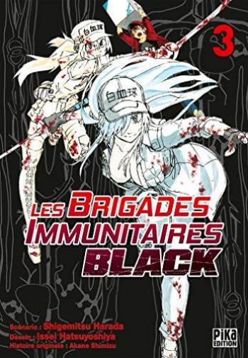 Couverture de l'album Les Brigades Immunitaires Black - 3. Sébum, odeurs dues à l'âge, dernière mission