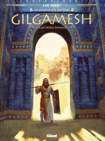 Couverture de l'album Gilgamesh (Glénat) - 1. Les Frères ennemis