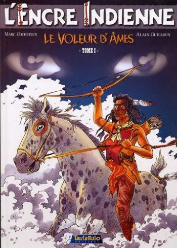 Couverture de l'album L'Encre indienne - 1. Le Voleur d'âmes