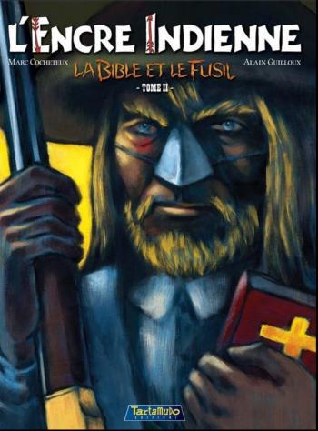 Couverture de l'album L'Encre indienne - 2. La Bible et le fusil