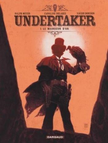 Couverture de l'album Undertaker - 1. Le mangeur d'or