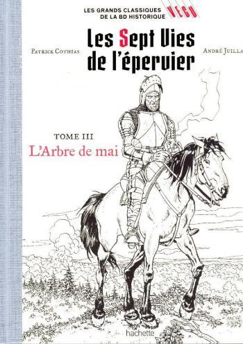 Couverture de l'album Les Grands classiques de la BD historique Vécu - 3. Les 7 Vies de l'Épervier - L'arbre de mai