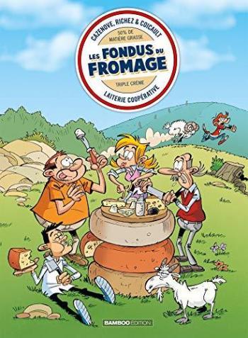 Couverture de l'album Les Fondus - 13. Les fondus du fromage