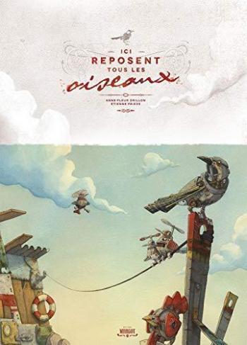 Couverture de l'album Ici reposent tous les oiseaux (One-shot)