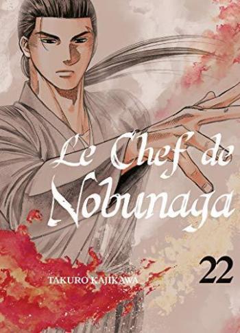 Couverture de l'album Le Chef de Nobunaga - 22. L'élu du ciel