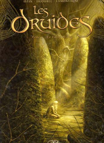 Couverture de l'album Les Druides - 3. La Lance de Lug
