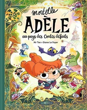 Couverture de l'album Mortelle Adèle - HS. Mortelle Adèle au pays des contes défaits