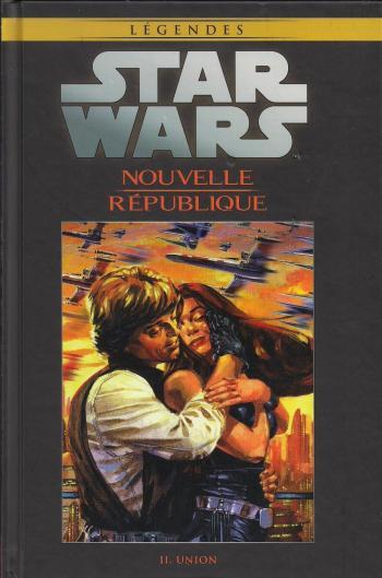 Couverture de l'album Star Wars (Collection Hachette) - 80. Nouvelle République - II Union