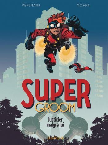 Couverture de l'album SuperGroom - 1. Justicier malgré lui