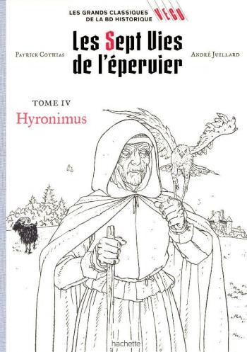 Couverture de l'album Les Grands classiques de la BD historique Vécu - 5. Les 7 Vies de l'Epervier - Hyronimus