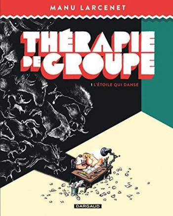 Couverture de l'album Thérapie de groupe - 1. L'étoile qui danse