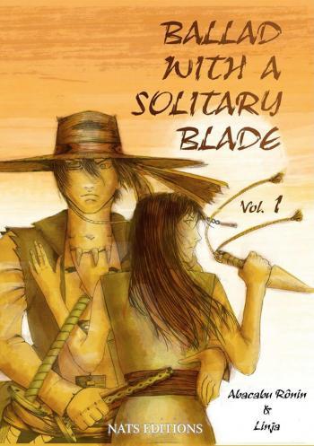 Couverture de l'album Ballad with a Solitary Blade - 1. Ballad with a solitary blade