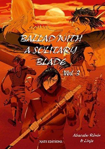 Couverture de l'album Ballad with a Solitary Blade - 3. Tome 3
