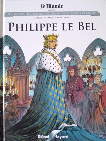 Couverture de l'album Les Grands Personnages de l'Histoire en BD - 25. Philippe Le Bel