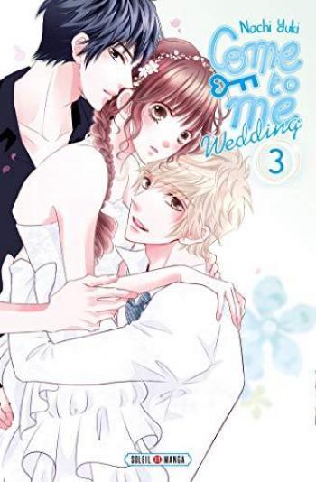 Couverture de l'album Come to me Wedding - 3. tome 3