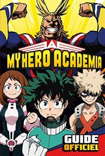 Couverture de l'album My Hero Academia - HS. Guide Officiel