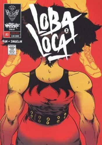 Couverture de l'album Mutafukaz' Loba Loca - 3. Tome 3