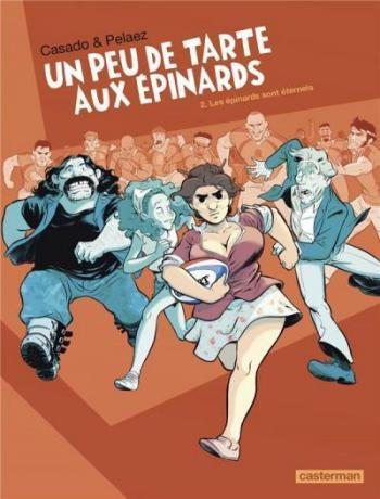 Couverture de l'album Un peu de tarte aux épinards - 2. Les Épinards sont éternels