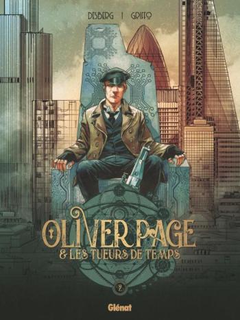 Couverture de l'album Oliver Page & Les Tueurs de Temps - 2. Tome 2