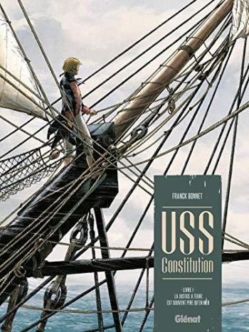 Couverture de l'album USS Constitution - 1. La justice à terre est souvent pire qu'en mer