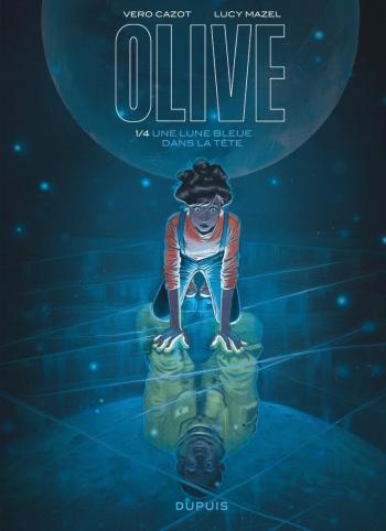 Couverture de l'album Olive - 1. Une lune bleue dans la tête