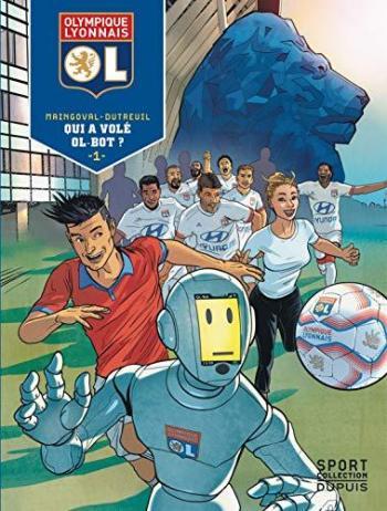 Couverture de l'album Olympique Lyonnais - 1. Qui a volé OL-Bot ?