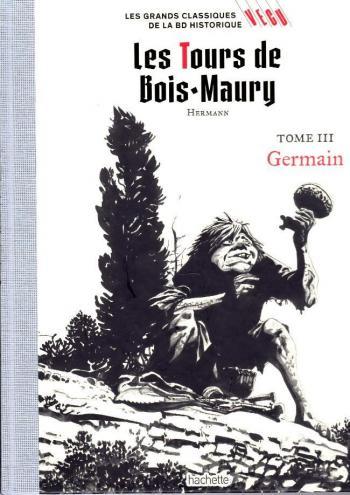 Couverture de l'album Les Grands classiques de la BD historique Vécu - 8. Les Tours de Bois-Maury - Germain