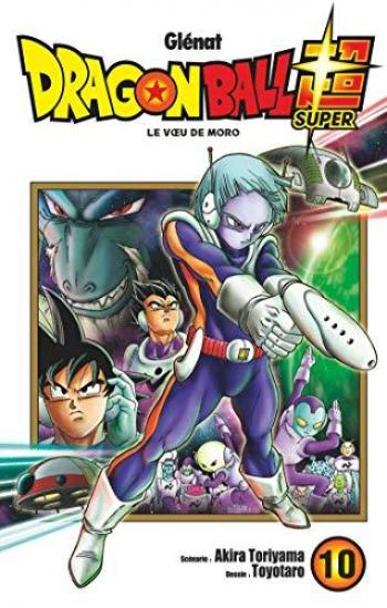 Couverture de l'album Dragon Ball Super - 10. Le voeu de Moro