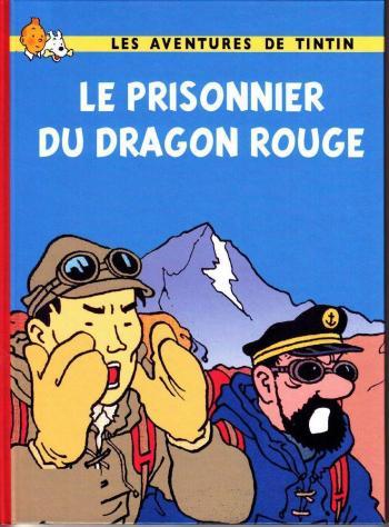 Couverture de l'album Tintin (Pastiches, parodies et pirates) - HS. Le prisonnier du dragon rouge