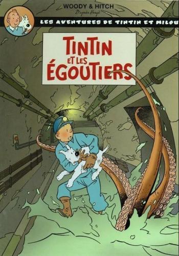 Couverture de l'album Tintin (Pastiches, parodies et pirates) - HS. Tintin et les égoutiers