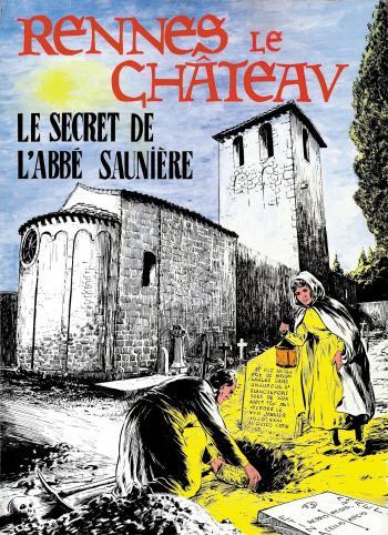 Couverture de l'album Rennes - Le chateau - 1. Le secret de l'Abbé Saunière