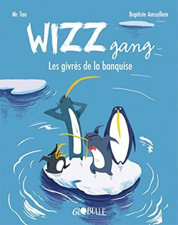 Couverture de l'album Wizz Gang (One-shot)